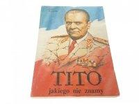 TITO JAKIEGO NIE ZNAMY - Jerzy Woydyłło