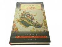 ŚWIAT DYSKU TOM 13 ERYK - Terry Pratchett 1990