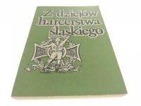 Z DZIEJÓW HARCERSTWA ŚLĄSKIEGO 1920-1945