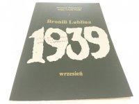BRONILI LUBLINA 1939 - Wojciech Białasiewicz 1994