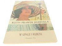 W UPALE I KURZU - Ruth Prawer Jhabvala 2010