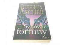 SYNOWIE FORTUNY CZĘŚĆ 1 - Jeffrey Archer 2015