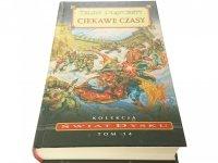 ŚWIAT DYSKU TOM 14 CIEKAWE CZASY - Pratchett 1994