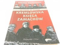 KREMLOWSKA KSIĘGA ZAMACHÓW Nikołaj Zieńkowicz 1997