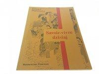 SAVOIR-VIVRE DZISIAJ - Edward Pietkiewicz 1990