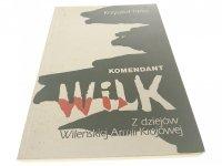 KOMENDANT WILK - Krzysztof Tarka 1990