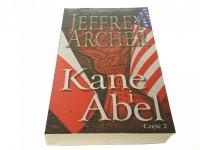 KANE I ABEL CZĘŚĆ 2 - Jeffrey Archer 2015