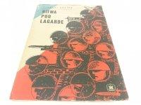 BITWA POD LAGARDE - Zygmunt Kosior 1965