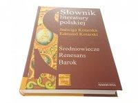 SŁOWNIK LITERATURY POLSKIEJ - J. Kotarska 2002