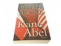 KANE I ABEL CZĘŚĆ II - Jeffrey Archer 2015