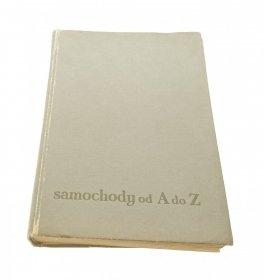 SAMOCHODY OD A DO Z - Red. Witold Leśniak (1960)