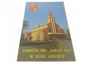 PARAFIA ŚW. JANA Z KĘT W RUMI JANOWIE (2004)