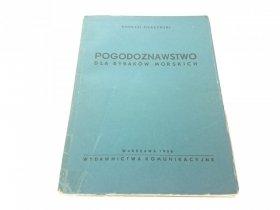 POGODOZNAWSTWO DLA RYBAKÓW MORSKICH - A Pierzyński