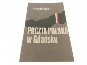 POCZTA POLSKA W GDAŃSKU - Franciszek Bogacki