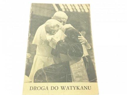 DROGA DO WATYKANU J. PAWŁA II Ks M. Maliński
