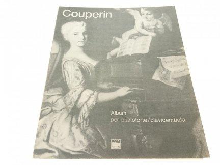 COUPERIN. ALBUM PER PIANOFORTE/CLAVICEMBALO