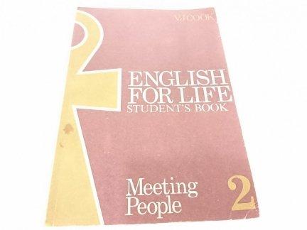 ENGLISH FOR LIFE 2 - Meeting People