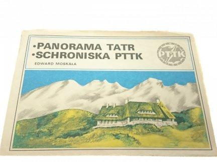 PANORAMA TATR. SCHRONISKA PTTK - Edward Moskała