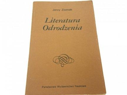 LITERATURA ODRODZENIA - Jerzy Ziomek