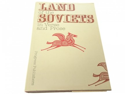 LAND OF THE SOVIETS IN VERSE AND PROSE 2