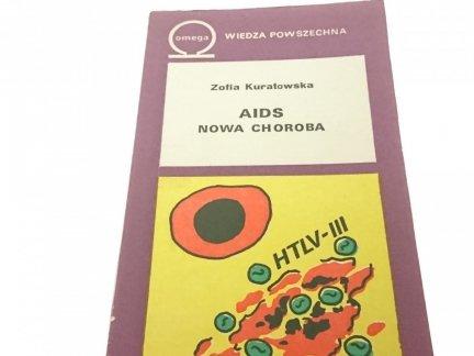 AIDS NOWA CHOROBA - Zofia Kuratowska