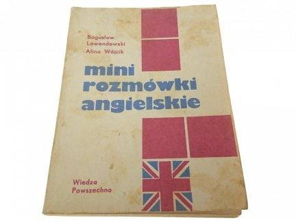 MINI ROZMÓWKI ANGIELSKIE - B Lawendowski, A Wójcik