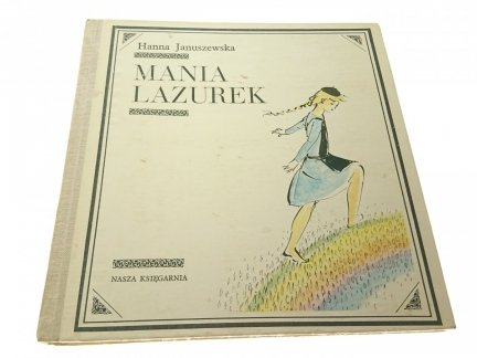 MANIA LAZUREK - Hanna Januszewska