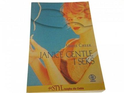 JANICE GENTLE I SEKS - Mavis Cheek
