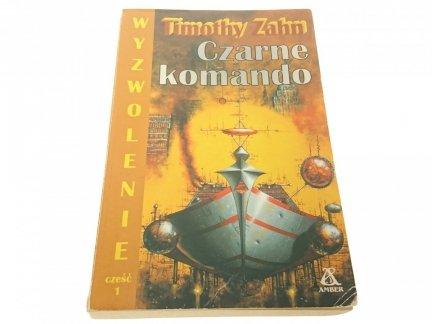 WYZWOLENIE CZĘŚĆ 1. CZARNE KOMANDO - Timothy Zahn