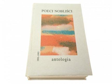 POECI NOBLIŚCI 1901-1993 ANTOLOGIA