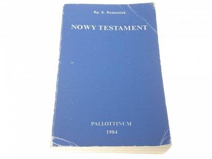 NOWY TESTAMENT - Bp. K. Romaniuk