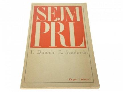 SEJM PRL - T. Dmoch E. szadurski