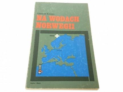 NA WODACH NORWEGII - Edmund Kosiarz
