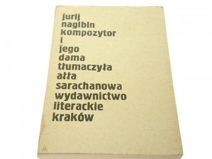 KOMPOZYTOR I JEGO DAMA - Jurij Nagibin