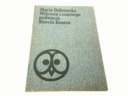WILCZĘTA Z CZARNEGO - Maria Dąbrowska