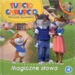 Tupcio Chrupcio Filmowe opowieści 4 Magiczne słowa (książka + DVD)
