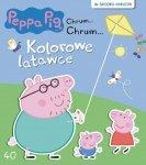 Świnka Peppa Chrum… Chrum… 40 Kolorowe latawce