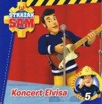 Strażak Sam 5 Koncert Elvisa
