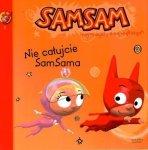 SamSam 8 Nie całujcie SamSama