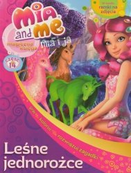 Mia i ja Magiczna księga 14 Leśne jednorożce