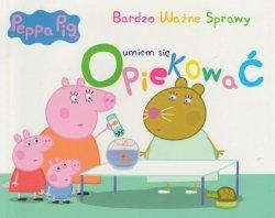 Świnka Peppa Bardzo Ważne Sprawy 3 Umiem się opiekować