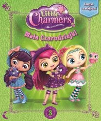 Małe Czarodziejki 3 Książka z naklejkami