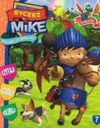 Rycerz Mike 7 Przygody ze smokami