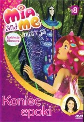 Mia i ja Kolekcja filmowa 8 Koniec epoki (DVD)