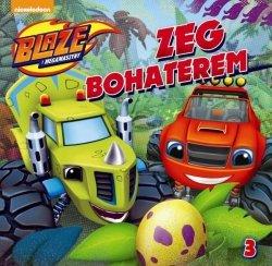 Blaze i megamaszyny 3 Zeg Bohaterem