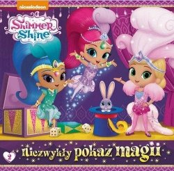 Shimmer i Shine 2 Niezwykły pokaz magii