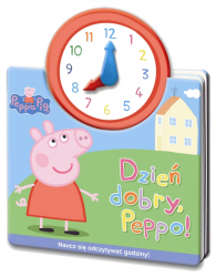 Świnka Peppa Jak w zegarku Dzień dobry, Peppo!
