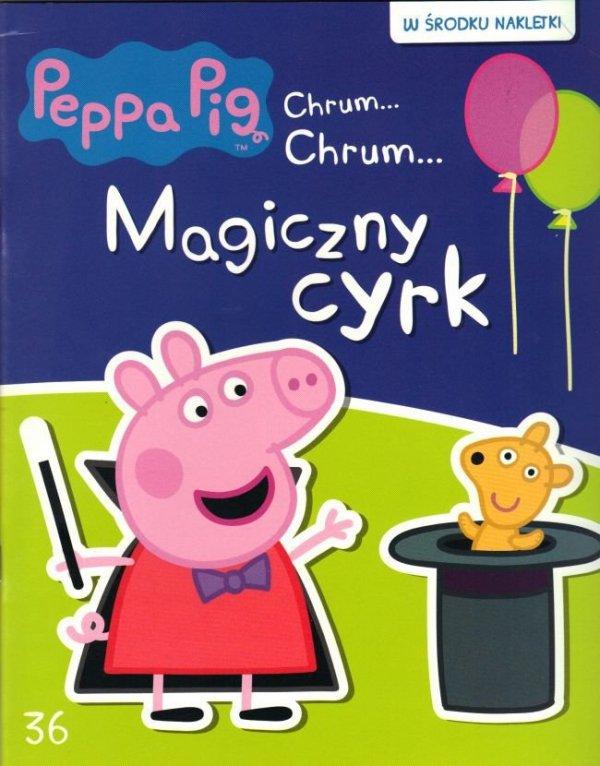 Świnka Peppa Chrum… Chrum… 36 Magiczny cyrk