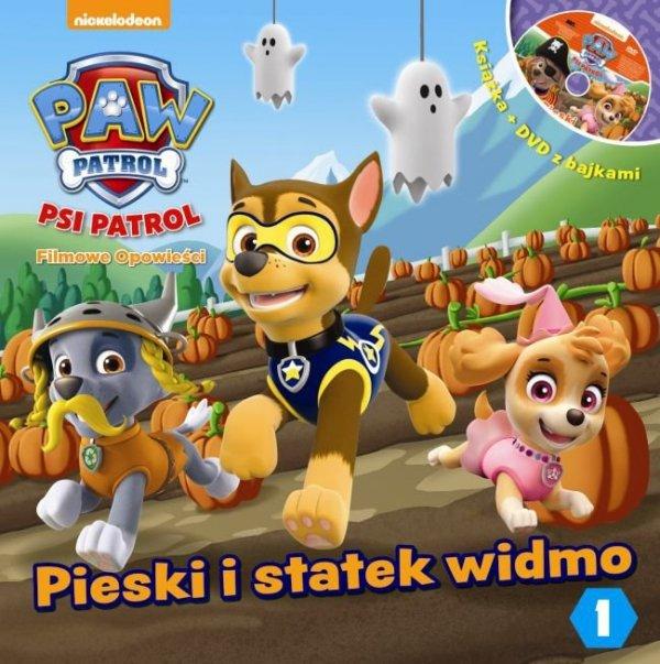 Psi Patrol Filmowe opowieści 1 Pieski i statek widmo (książka + DVD)