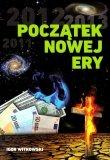 2012 Początek Nowej Ery